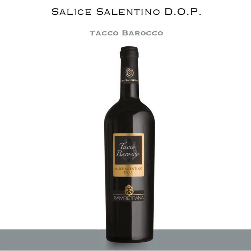 Tacco Barocco | Salice Salentino D.O.P.
